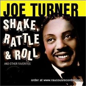 big-joe-turner shake-rattle-roll