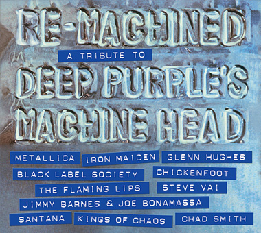 Re-Machined - A Tribute To Deep Purples Machine Head