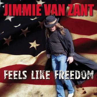 Jimmie Van Zant - Feels Like Freedom -