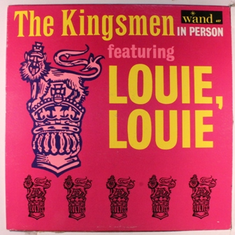 Louie Louie - Kingsmen