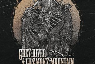"GREY RIVER AND THE SMOKY MOUNTAIN: Νέο single από το ""Live To Tell The Tale"""