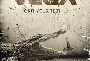 VEGA - Grit Your Teeth