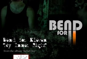 "BEND FOR ELEVEN – νέο single ""My Inner Sight'' +OFFICIAL VIDEO CLIP"