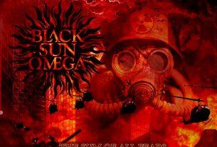 BLACK SUN ΩMEGA – The Sum of All Fears