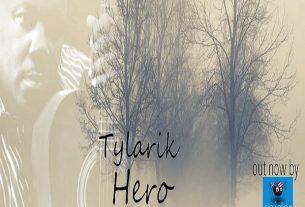 TYLARIK– Hero