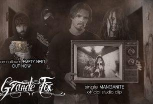 """GRANDE FOX – single """"Manganite"""" από το άλμπουμ """"Empty nest""""…+ Official Studio Clip"""