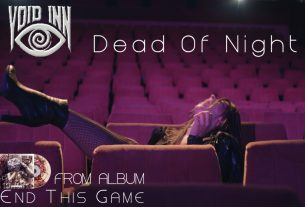 "VOID INN – single ""Dead Of Night"" από το άλμπουμ ""End This Game""…  +Οfficial Video 4K)"